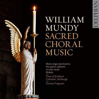 William Mundy: Sacred Choral Music - Choir of St Mary's Cathedral, Edinburgh - DELPHIAn