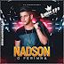 Nadson O Ferinha - CD Promocional 2018.3   Ramon CDs Oficial