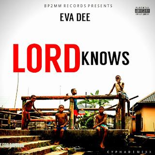 "Eva Dee – ""Lord Knows"""