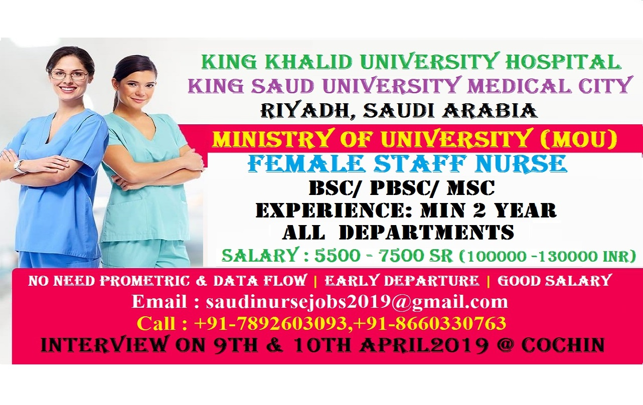 URGENTLY REQUIRED STAFF NURSES FOR MINISTRY OF UNIVERSITY HOSPITAL (MOU) RIYADH, SAUDI ARABIA