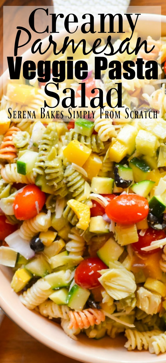 Creamy Parmesan Veggie Pasta Salad from Serena Bakes Simply From Scratch.