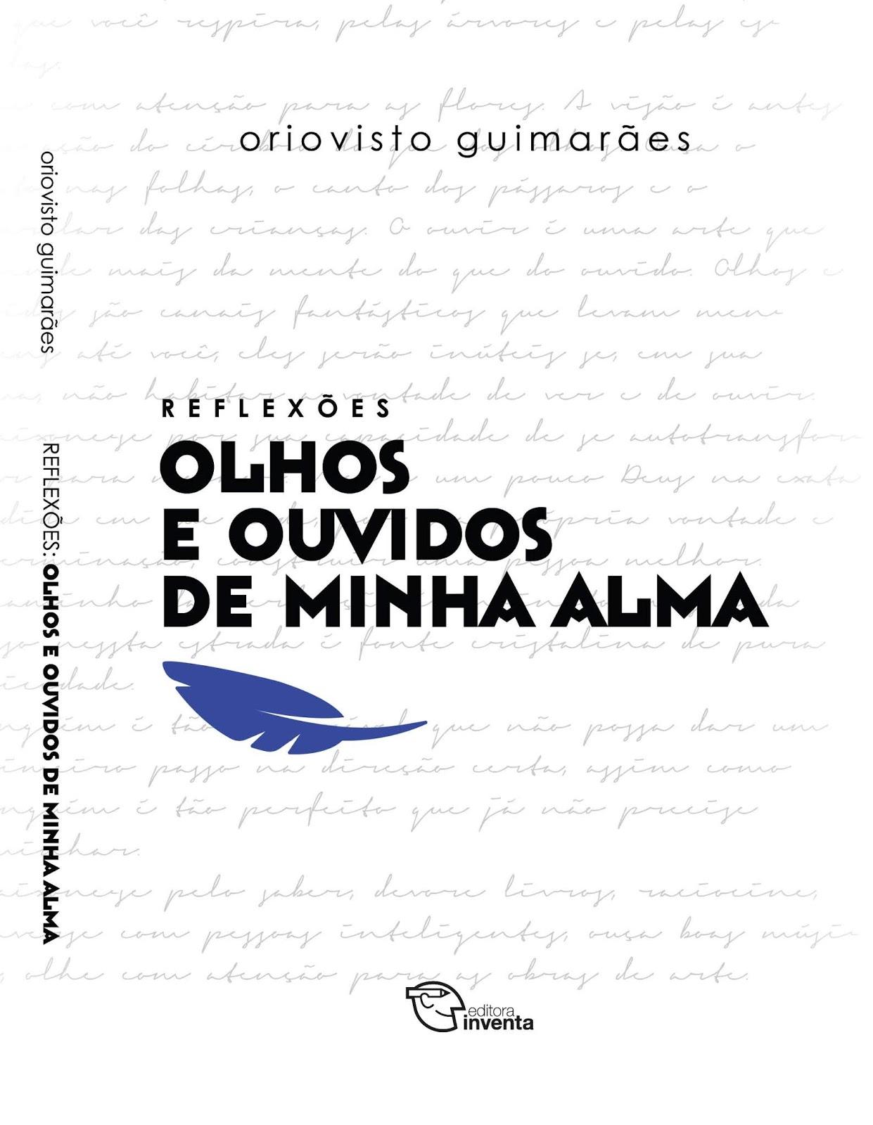 REFLEXÕES DE ORIOVISTO GUIMARÃES SERÁ LANÇADO DIA 30, NO PALÁCIO GARIBALDI 404c032566