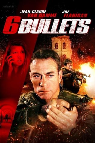 6 Viên Đạn - 6 Bullets 2012