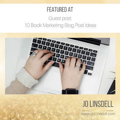 10 Book marketing Blog Post Ideas at http://karinafabian.com/2018/01/guest-post-by-jo-linsdell-10-book-marketing-blog-post-ideas