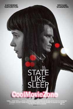 State Like Sleep (2018)
