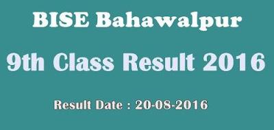 BISE Bahawalpur 9th class annual result 2016 Check Online
