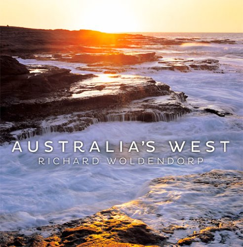 Australia's West by Richard Woldendorp