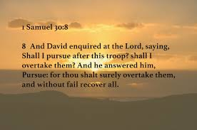 Prayer Pointers: 1 Samuel 30:8 - Pursue, Overtake & Recover All