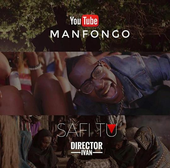 New Song Singa One Man: Man Fongo - Safi Tu (Official Video