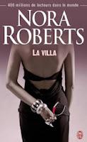 http://lachroniquedespassions.blogspot.fr/2014/07/la-villa-nora-roberts.html