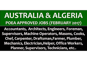 The following are jobs approved by POEA for deployment to Australia and Algeria. Job applicants may contact the recruitment agency assigned to inquire for further information or to apply online for the job.  We are not affiliated to any of these recruitment agencies.   As per POEA, there should be no placement fee for domestic workers and seafarers. For jobs that are not exempted on placement fee, the placement fee should not exceed the one month equivalent of salary offered for the job. We encourage job applicant to report to POEA any violation on this rule.