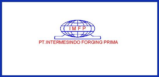 Info Loker Daerah Tangerang Terbaru Juli 2018 PT Intermesindo Forging Prima