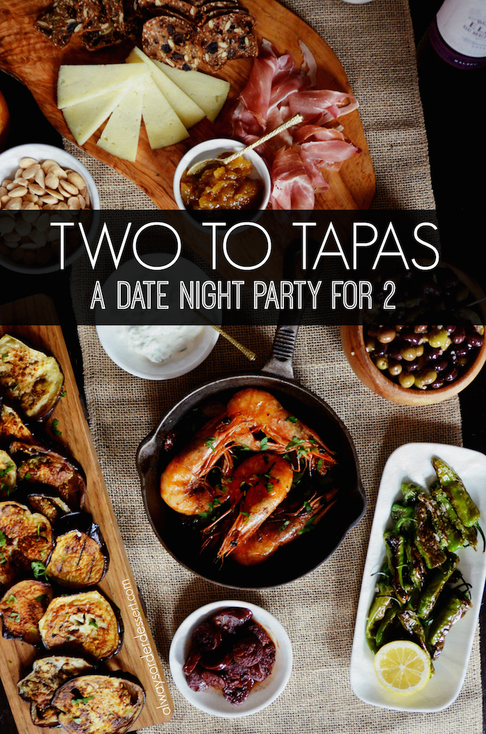 Tapas Dinner Party Ideas Part - 29: A Date Night Tapas Party