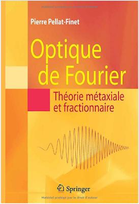 Télécharger Livre Gratuit  Optique de Fourier, Théorie métaxiale et fractionnaire pdf