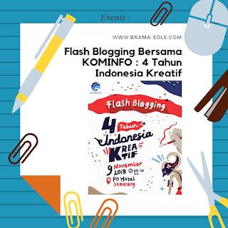 Flash Blogging Bersama Kominfo : Empat Tahun Indonesia Kreatif. Pilih Peranmu Untuk Berkontribusi Bagi Indonesia.
