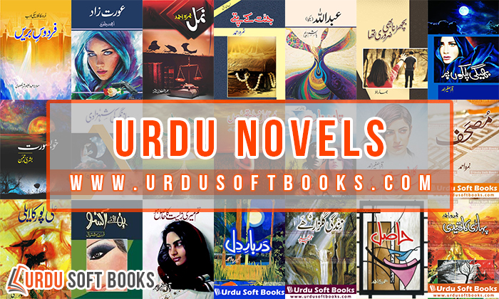 Urdu Novels | Urdu Stories | Famous Urdu Novels PDF | Stories in Urdu | Romantic Urdu Novels