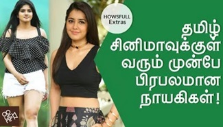 Actresses who famous before entering in Tamil Film industry | Megha Akash, Shalini Pandey