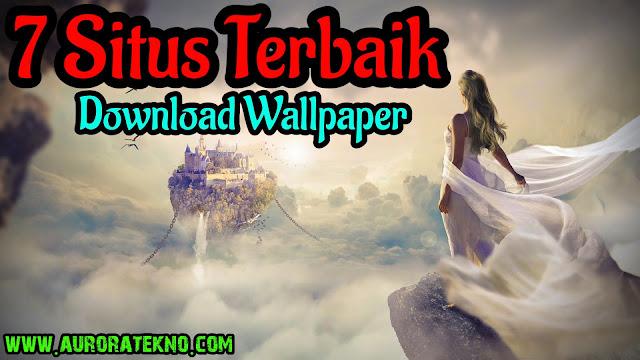 7 Situs Untuk Download Wallpaper Dan Gambar Keren HD Terbaik Untuk PC Dan Android