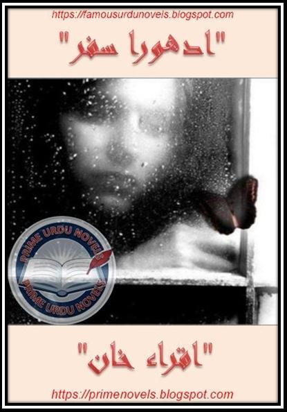 Adhoora safar novel online reading by Iqra Khan Complete