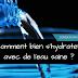Comment bien s'hydrater, avec de l'eau saine