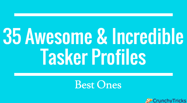 37 Awesome & Incredible Tasker Profiles [Best]
