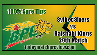 Today BPL 2019 29th Match Prediction Rajshahi vs Sylhet Dream 11 Team
