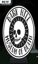 Dark Hill Museum of Death - Dark Hill Museum of Death-DARKSiDERS