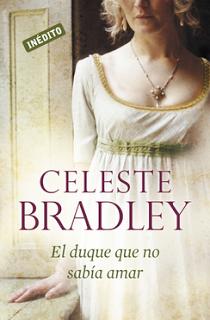 El duque más deseado – Celeste Bradley