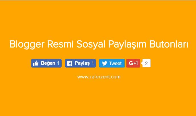 blogger resmi sosyal paylaşım butonları