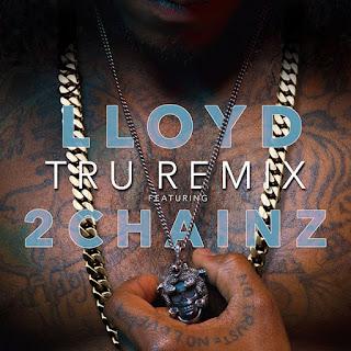 http://www6.zippyshare.com/d/MiffCbFL/564028/Lloyd-ft-2-Chainz-Tru-Remix.mp3