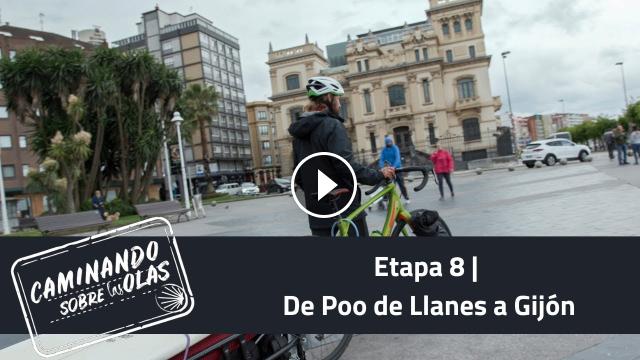 Etapa 8 De Poo de Llanes a Gijón Caminando sobre las olas