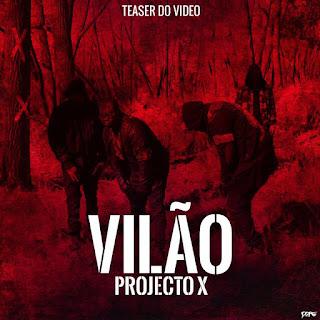 Projecto-X-Vilão