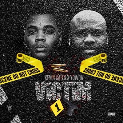 Yowda ft Kevin Gates -Victim