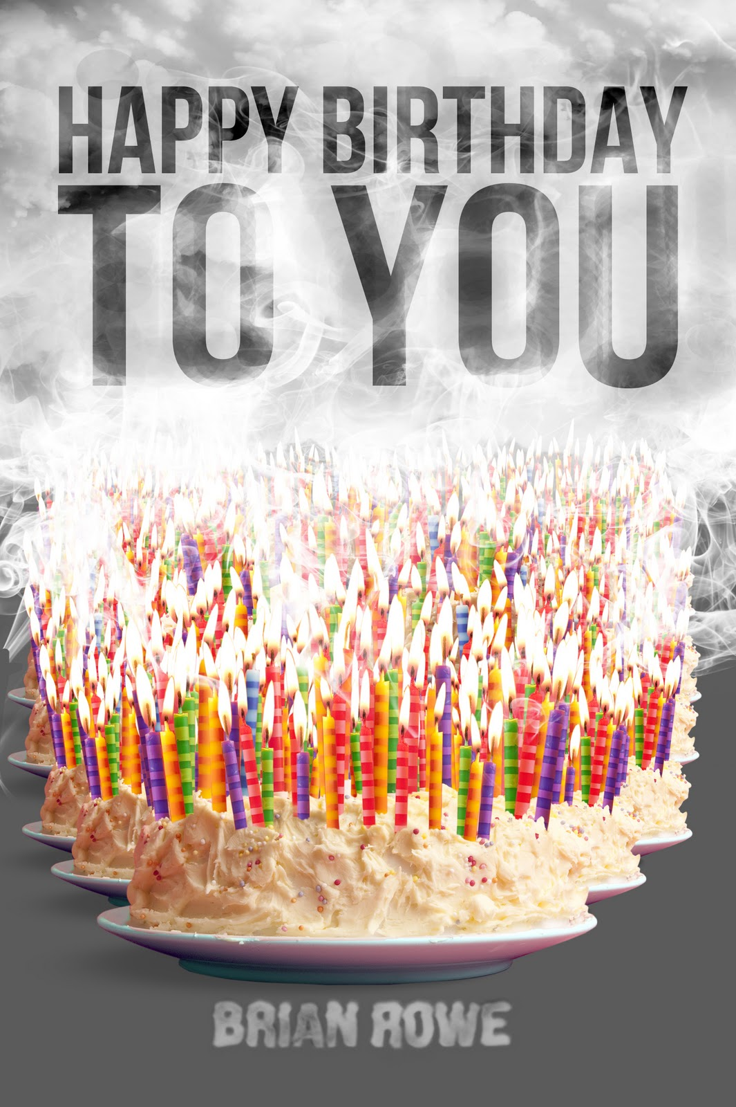 Happy Birthday To Me Happy Birthday To You