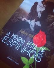 Resenha A Menina Feita de Espinhos - Fabiane Ribeiro