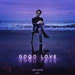 Kill Paris - Good Love - Single Cover