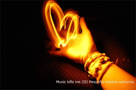 Música Para Camaleones: Music Kills Me (2) Pequeña Música Nocturna 2