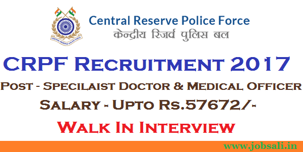 CRPF Recruitment 2017 for Specialist & GDMO Posts