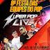 Por medida de segurança a festa do Super Pop será realizada na Praça de Eventos