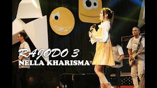 Lirik Lagu Nella Kharisma - Rajodo 3