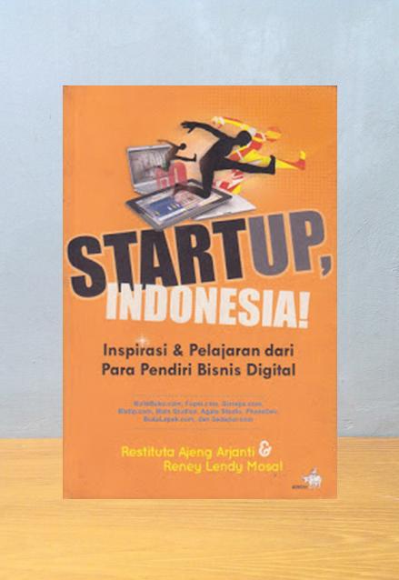 STARTUP, INDONESIA! Restituta Ajeng Arjanti & Reney Lendy Mosol