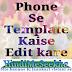 Blogger phone se theme (template) kaise edit kare.