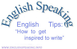 English tips: how to get inspired to write