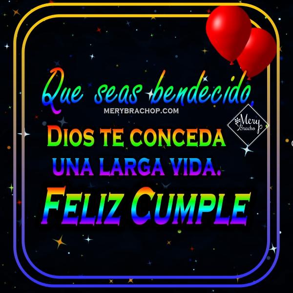 Frases de cumpleaños, lindos mensajes de cumpleaños cristianos por Mery Bracho con bellas imágenes para felicitar.