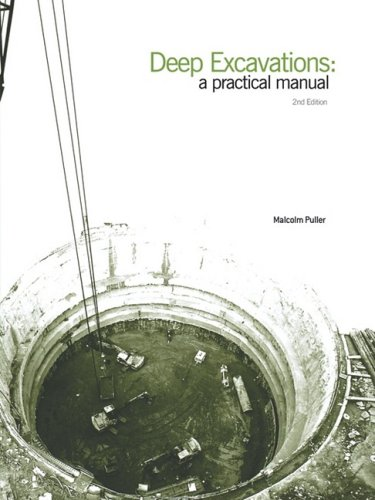 Deep excavations a practical manual by malcolm puller pdf to word