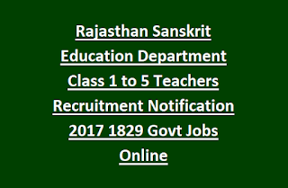 Rajasthan Sanskrit Education Department Class 1 to 5 Teachers (REET RTET) Recruitment Notification 2017 1829 Govt Jobs Online