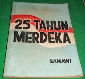 25 tahun Merdeka oleh Samawi.monggo yang minat 085866230123