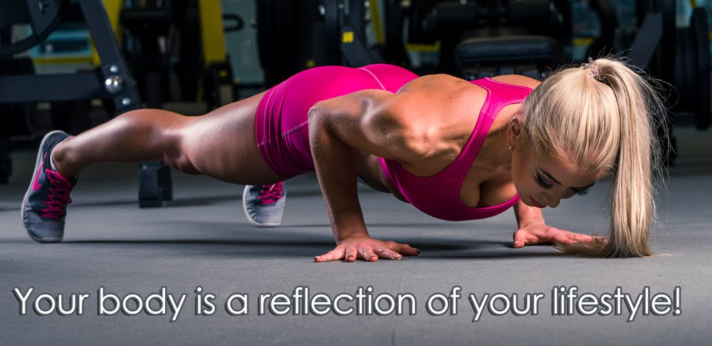 Your body is a reflexion of your lifestyle