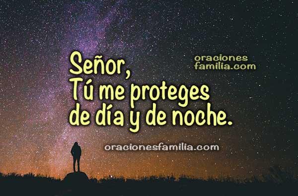 Oración de la noche para que Dios me cuide, me proteja,  frases con oraciones para la noche por Mery Bracho.