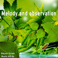 Melody and observation - music 432 Hz